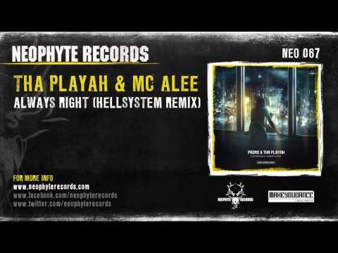 Tha Playah & Alee - Always Right (Hellsystem Remix)
