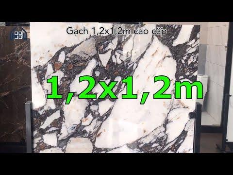 Gạch cao cấp 1,2x1,2m nhập khẩu giá rẻ|Gạch giả đá marble nhân tạo 120x120cm.
