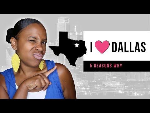 Top 5 Reasons I Love Living in Dallas, Texas