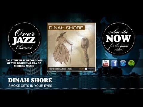 Dinah Shore - Smoke Gets In Your Eyes lyrics