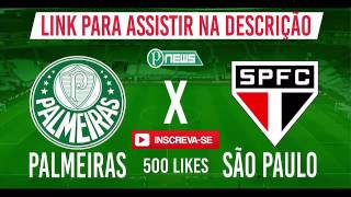 ASSISTA AO VIVO PALMEIRAS VS SÃO PAULO AO VIVO CAMPEONATO PAULISTA 2017 LINKS: LINK 1: http://adf.ly/1lMUao LINK 2: http://adf.ly/1lMUek LINK ...