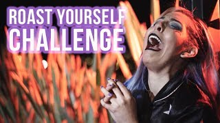 Video ROAST YOURSELF CHALLENGE ¡LA PEREZTROICA! MP3, 3GP, MP4, WEBM, AVI, FLV Januari 2019