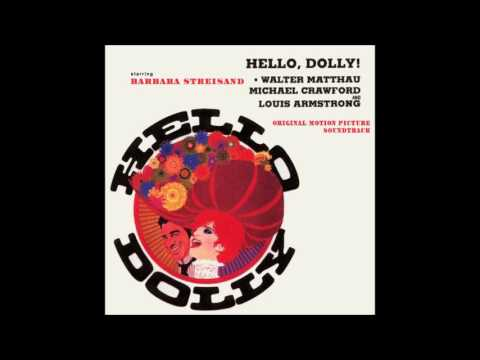 , title : 'Hello, Dolly ! (Soundtrack) -  Just Leaving Everything to Me'