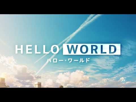 SAO Director's New Movie HELLO WORLD Reveals New Trailer, Release Date, & Staff!