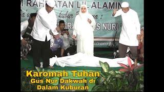 Video Gus Nur Dakwah Dalam Kubur Live Trowulan Full MP3, 3GP, MP4, WEBM, AVI, FLV November 2018