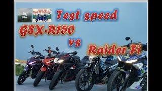 Clip thực hiện để kiểm tra lực xe, khả năng tăng tốc giữa Suzuki GSX - R150 và Raider Fi 2017. Đây chỉ là clip test vui, giải trí...