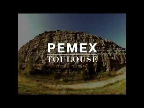 PEMEX - TOULOUSE - BARCELONE