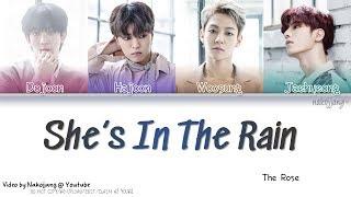 Video THE ROSE (더 로즈) – SHE'S IN THE RAIN (Color Coded Lyrics Eng/Rom/Han/가사) MP3, 3GP, MP4, WEBM, AVI, FLV Juni 2019