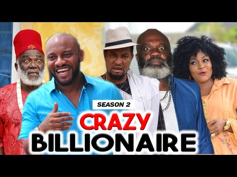 CRAZY BILLIONAIRE 2 (NEW MOVIE ALERT) - LATEST NIGERIAN NOLLYWOOD MOVIES