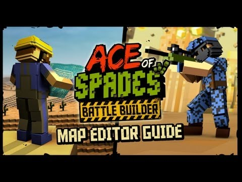 Map Editor Guide — Ace of Spades: Battle Builder