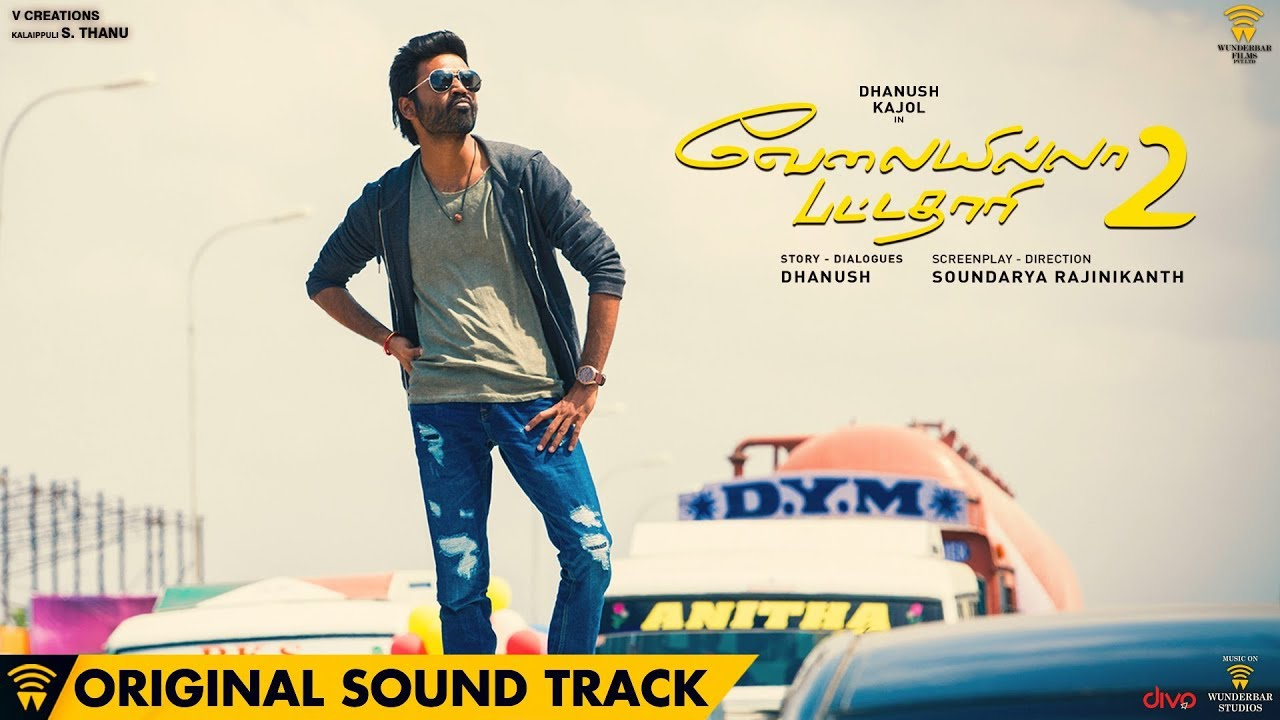 Velai Illa Pattadhaari 2  Original Background Score    Dhanush  Sean Roldan  Soundarya Rajinikanth