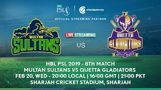 Multan Sultans vs Quetta Gladiators - HBL PSL 2019 - 8th Match
