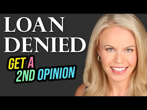 Denied for a home loan?  Why you need a 2nd opinion