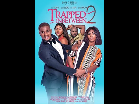TRAPPED INBETWEEN PART 2(NEW HIT MOVIE)2020 LATEST NIGERIAN NOLLYWOOD MOVIE/AFRICAN MOVIE