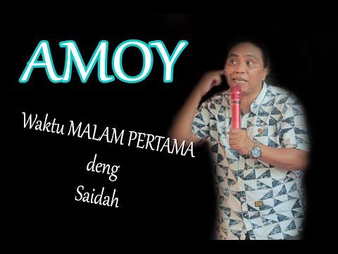 Amoy punya cerita kisah tentang istrinya Saidah.Terbaru 2020 by.HM.Studio