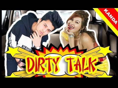 (DIRTY TALKS WITH TIRSANA BUDHATHOKI [TOP MODEL] ...7 min, 18 sec.)