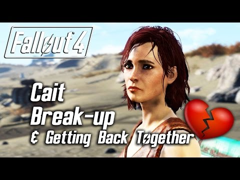 Fallout 4 - Cait Romance - Breaking Up & Getting Back Together