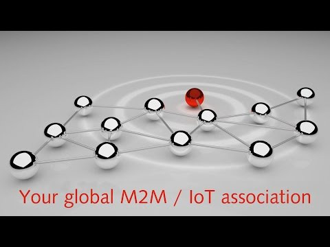 m2m alliance – Your global M2M / IoT association (Corporate Trailer)