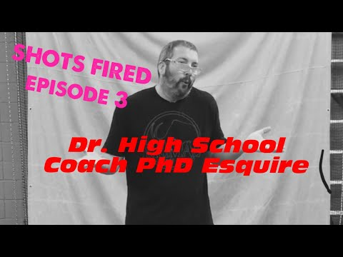 SHOTS FIRED - Episode 3 - Dr. High School Coach PhD Esquire [AKA Johnny Know It All in the Comments]
