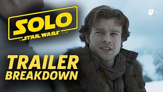Solo: A Star Wars Story Trailer Breakdown! Everything You Missed in the Official Trailer