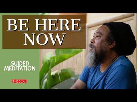 Mooji Audio: Be Here Now