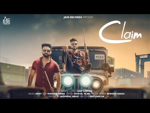 Claim | (Full HD) | Deep Garcha | New Punjabi Songs 2019 | Latest Punjabi Songs 2019
