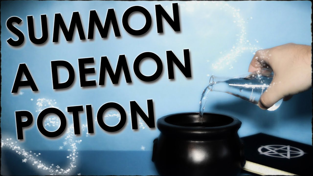 How To Summon A Demon Potion