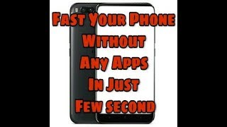 Video Fast your phone in Just few Second Trick 2017 (latest) MP3, 3GP, MP4, WEBM, AVI, FLV November 2017