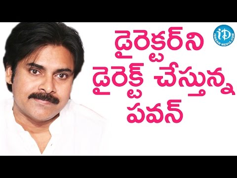 Power Star Pawan Kalyan Gets Involved In The Movie