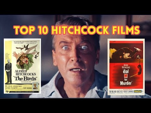 Top 10 Alfred Hitchcock Films