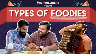 Video Types Of Foodies ft. Rishhsome | The Timeliners MP3, 3GP, MP4, WEBM, AVI, FLV Agustus 2018