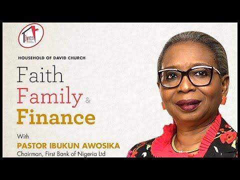 Faith, Family and Finance with Pastor Ibukun Awosika