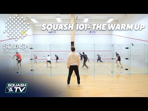 Squash 101 - Top Tips for a Perfect Squash Warm-Up