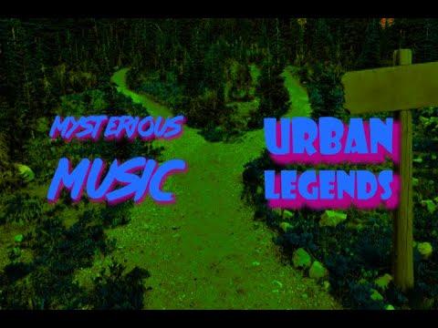 Mysterious Music - Urban Legends