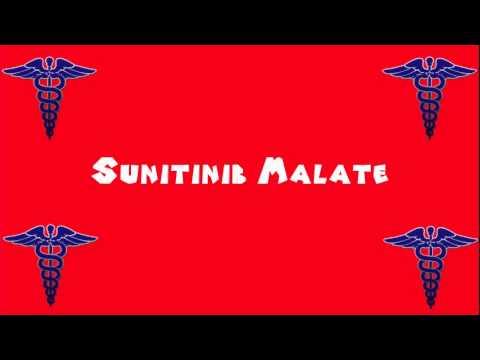 Pronounce Medical Words ― Sunitinib Malate