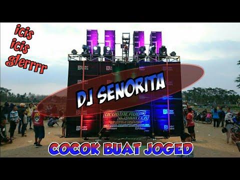 DJ SENORITA Versi Slow Bass Cocok Buat Joged Karnaval