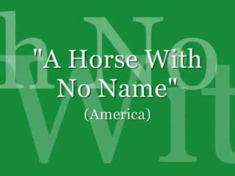 A Horse With No Name (America)