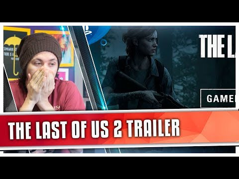 REACT The Last of Us Part II - Trailer - E3 2018