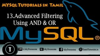 MYSQL Tutorials In Tamil 13 Advanced Filtering Using AND&OR