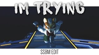 I'm Trying – SSBM Edit