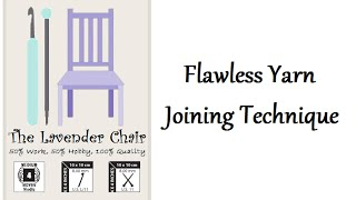 In this video you will learn how to make the flawless yarn join, The flawless yarn join is the perfect join for any project. It leaves no ends to weave in so it saves on time. Another great thing about this yarn join is that it is secure and, if done correctly, infallible.For more visit: www.thelavenderchair.com