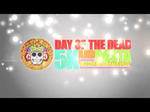 2nd Annual Day of the Dead 5k & Fiesta Teaser