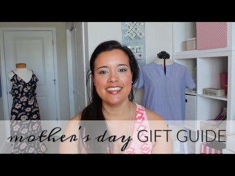 Mother's Day Gift Guide for the Mom who Sews!