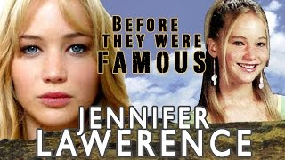Jennifer Lawrence - Before They Were Famous