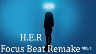 Video H.E.R - Focus Instrumental MP3, 3GP, MP4, WEBM, AVI, FLV Oktober 2018