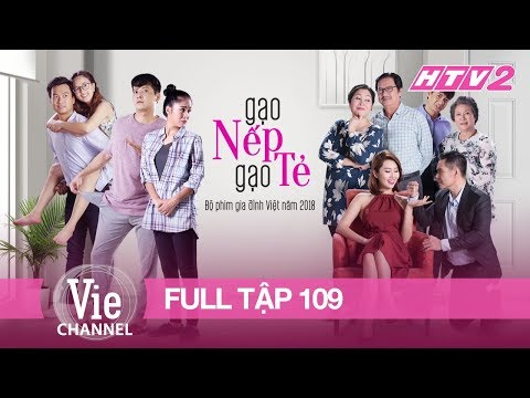 GẠO NẾP GẠO TẺ - Tập 109 - FULL | Phim Gia Đình Việt 2018 (Tập Cuối) - Thời lượng: 48:47.