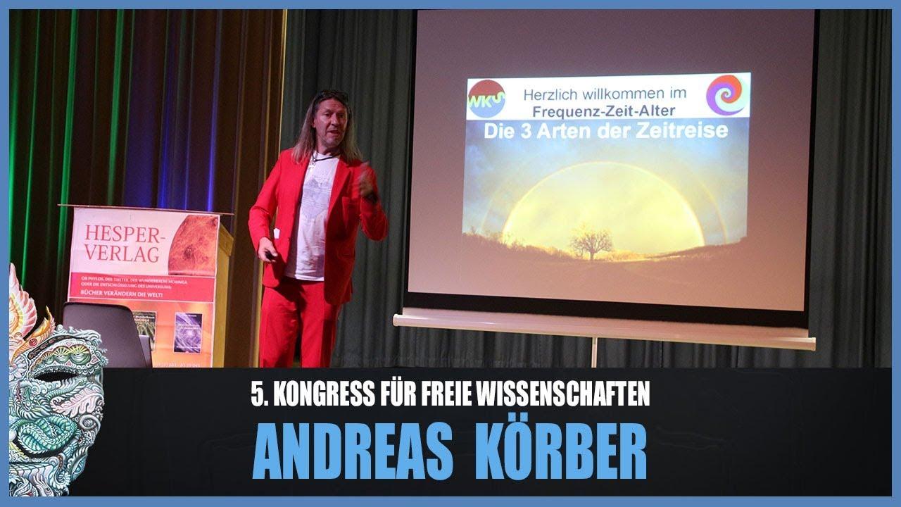 Andreas Körber – Die 3 Arten der Zeitreise – 5. Kongress für freie Wissenschaften