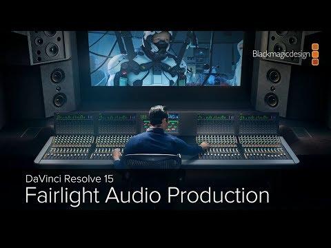 DaVinci Resolve 15 - Fairlight Audio Production Part 1