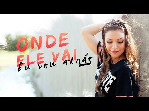 Priscilla Alcantara - Onde Ele Vai, Eu Vou Atras (Novo Single)