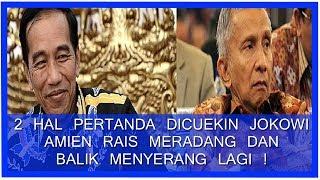 Video 2 Hal Pertanda Dicuekin Jokowi, Amien Rais Meradang Dan Berbalik Menyerang Lagi! MP3, 3GP, MP4, WEBM, AVI, FLV Juli 2018